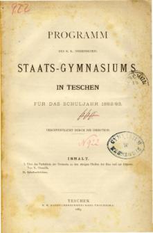 Programm des K. K. Vereinigten Staats-Gymnasiums in Teschen fur das Schuljahr 1882/83