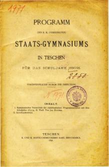 Programm des K. K. Vereinigten Staats-Gymnasiums in Teschen fur das Schuljahr 1890/91