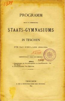 Programm des K. K. Vereinigten Staats-Gymnasiums in Teschen fur das Schuljahr 1893/1894