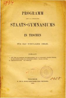 Programm des K. K. Vereinigten Staats-Gymnasiums in Teschen fur das Schuljahr 1894/95