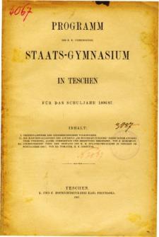 Programm des K. K. Vereinigten Staats-Gymnasiums in Teschen fur das Schuljahr 1896/97
