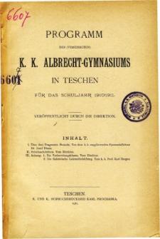 Programm des Vereinigten K. K. Albrecht-Gymnasiums in Teschen fur das Schuljahr 1910/1911