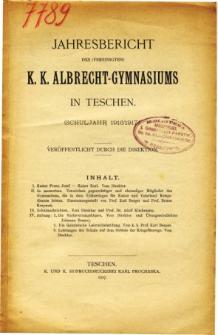 Jahresbericht des Vereinigten K. K. Albrecht-Gymnasiums in Teschen fur das Schuljahr 1916/1917