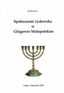 Społeczność żydowska w Głogowie Małopolskim