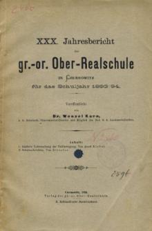 Jahresbericht der Gr.-Or. Ober-Realschule in Czernowitz am Schlusse des Schuljahres 1893/94