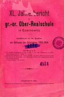 Jahresbericht der Gr.-Or. Ober-Realschule in Czernowitz am Schlusse des Schuljahres1903/1904