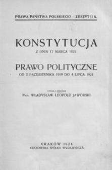 Konstytucja z dnia 17 marca 1921. Prawo polityczne od 2 października 1919 do 4 lipca 1921