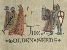 The golden seeds : a legend of old Poland