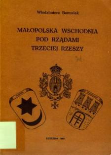 Małopolska Wschodnia pod rządami Trzeciej Rzeszy