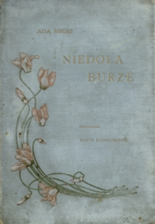 Niedola ; Burze