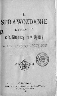 Sprawozdanie Dyrekcyi C. K. Gimnazyum w Dębicy za rok szkolny 1907/08