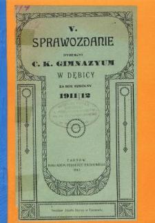 Sprawozdanie Dyrekcyi C. K. Gimnazyum w Dębicy za rok szkolny 1911/12