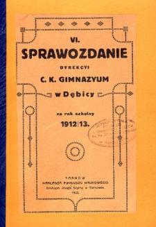 Sprawozdanie Dyrekcyi C. K. Gimnazyum w Dębicy za rok szkolny 1912/13