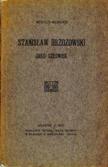 Stanisław Brzozowski jako człowiek