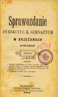 Sprawozdanie Dyrekcyi C. K. Gimnazyum w Brzeżanach za rok szkolny 1894