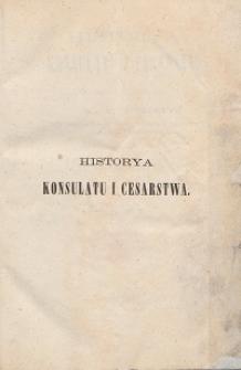 Historya konsulatu i cesarstwa T. 2