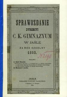 Sprawozdanie Dyrekcyi C. K. Gimnazyum w Jaśle za rok 1893
