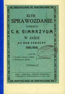 Sprawozdanie Dyrekcyi C. K. Gimnazyum w Jaśle za rok 1915/16