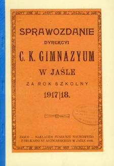 Sprawozdanie Dyrekcyi C. K. Gimnazyum w Jaśle za rok 1916/17