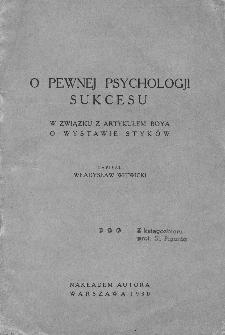 O pewnej psychologii sukcesu : w związku z artykułem Boya o wystawie Styków