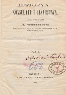 Historya konsulatu i cesarstwa T. 5