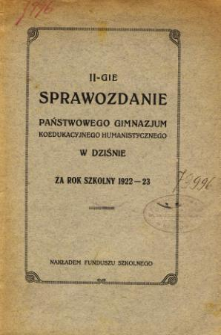 Sprawozdanie Państwowego Gimnazjum Koedukacyjnego Humanistycznego w Dziśnie za rok szkolny 1922/23