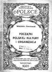 Początki polskiej kultury i organizacji