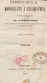 Historya konsulatu i cesarstwa T. 8