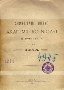 Sprawozdanie roczne Akademii Rolniczej w Dublanach za rok szkolny 1904/1905
