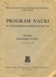 Program nauki w liceum ogólnokształcącym. Wydział humanistyczny. (Projekt).
