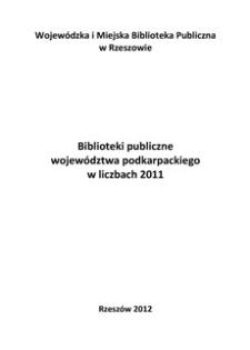 Biblioteki publiczne województwa podkarpackiego w liczbach 2011