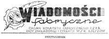 Wiadomości Fabryczne : organ Komitetu Fabrycznego PZPR, Rady Zakładowej i Dyrekcji WSK Rzeszów. 1953, R. 2, nr 6 (20 maja)