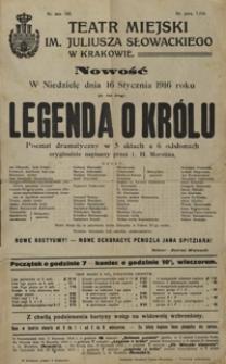 Legenda o królu : poemat dramatyczny w 5 aktach i 6 odsłonach oryginalnie napisany przez L. H. Morstina