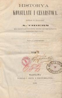 Historya konsulatu i cesarstwa T. 10