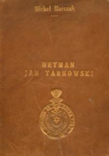 Hetman Jan Tarnowski : szkic biograficzny