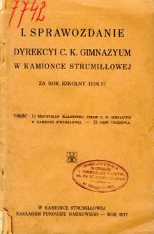 Sprawozdanie Dyrekcyi C. K. Gimnazyum w Kamionce Strumiłłowej za rok szkolny 1916/17