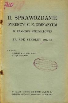 Sprawozdanie Dyrekcyi C. K. Gimnazyum w Kamionce Strumiłłowej za rok szkolny 1917/18