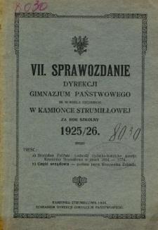Sprawozdanie Dyrekcji Gimnazjum Państwowego im. Kornela Ujejskiego w Kamionce Strumiłłowej za rok szkolny 1925/26