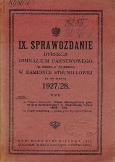 Sprawozdanie Dyrekcji Gimnazjum Państwowego im. Kornela Ujejskiego w Kamionce Strumiłłowej za rok szkolny 1927/28
