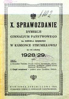 Sprawozdanie Dyrekcji Gimnazjum Państwowego im. Kornela Ujejskiego w Kamionce Strumiłłowej za rok szkolny 1928/29