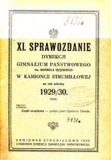 Sprawozdanie Dyrekcji Gimnazjum Państwowego im. Kornela Ujejskiego w Kamionce Strumiłłowej za rok szkolny 1929/30