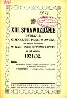 Sprawozdanie Dyrekcji Gimnazjum Państwowego im. Kornela Ujejskiego w Kamionce Strumiłłowej za rok szkolny 1931/32