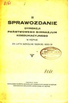 Sprawozdanie Dyrekcji Państwowego Gimnazjum Koedukacyjnego w Kępnie za rok szkolny 1929/30, 1930/31
