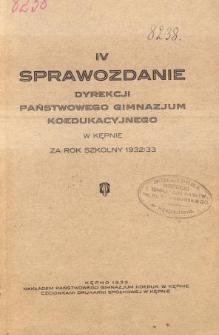 Sprawozdanie Dyrekcji Państwowego Gimnazjum Koedukacyjnego w Kępnie za rok szkolny 1932/33