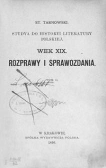 Studya do historyi literatury polskiej : wiek XIX : rozprawy i sprawozdania. T. 2