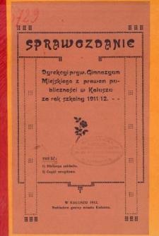 Sprawozdanie Dyrekcyi Prywatnego Gimnazyum Miejskiego z prawem publiczności w Kałuszu za rok szkolny 1911/12