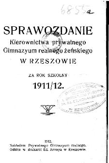 Sprawozdanie Kierownictwa i Zarządu Prywatnego Gimnazyum Realnego Żeńskiego w Rzeszowie