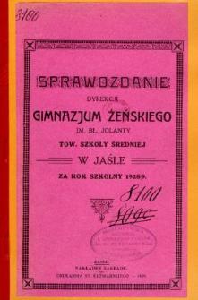 Sprawozdanie Dyrekcji Gimnazjum Żeńskiego im. bł. Jolanty Towarzystwa Szkoły Średniej w Jaśle za rok szkolny 1928/29