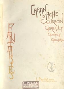 Fantaisies : Caran d'Ache, Courboin, Gerbault, Godefroy, Guillaume