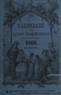 Kalendarz dla Ludu Polskiego na Rok Zwyczajny 1866, R. 4